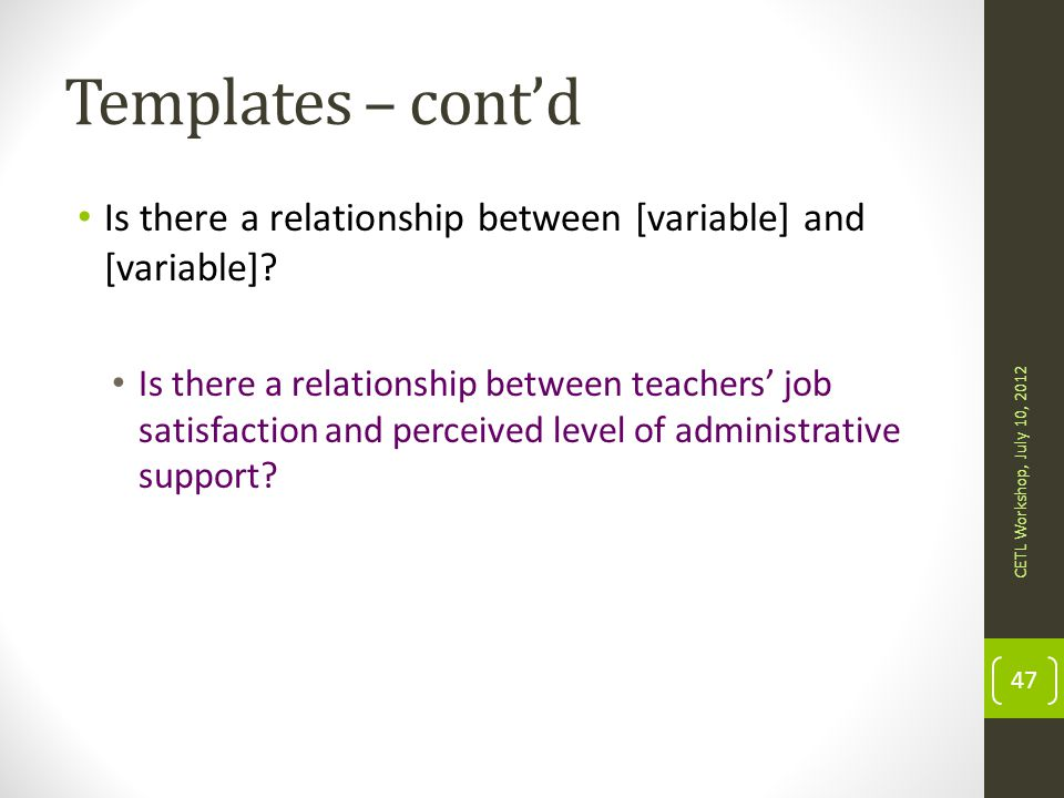 Templates – cont'd Is there a relationship between [variable] and [variable]